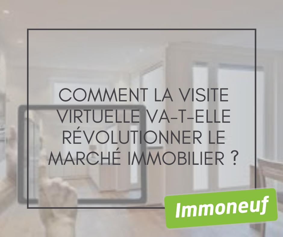 Comment la visite virtuelle va-t-elle révolutionner le marché immobilier ?